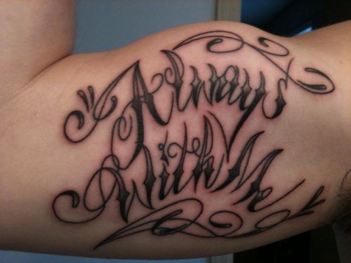 Always With Me Tattoo