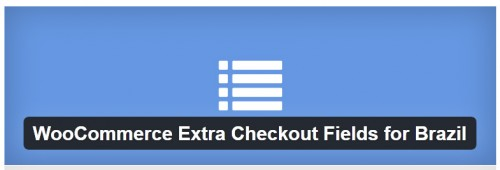 WooCommerce Extra Checkout Fields for Brazil